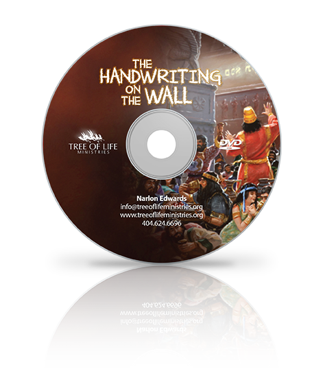 The Handwriting On The Wall – DVD – Tree Of Life Ministries